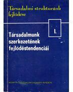 Társadalmunk szerkezetének fejlődési tendenciái - Halay Tibor