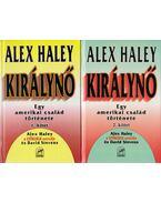 Királynő I-II. kötet - Haley, Alex