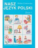 Nasz jezyk polski - Halina Cienkowska