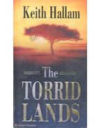 The Torrid Lands - HALLAM, KEITH