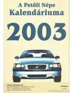 A Petőfi Népe Kalendáriuma 2003. - Hámori Zoltán