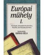 Európai műhely I. kötet - Hamvas Béla