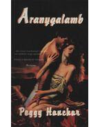 Aranygalamb - Hanchar, Peggy