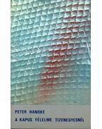 A kapus félelme tizenegyesnél - Handke, Peter