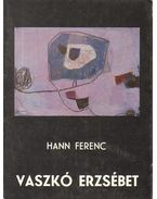 Vaszkó Erzsébet - Hann Ferenc