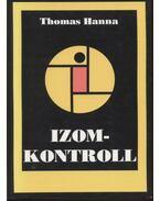 Izomkontroll - Hanna, Thomas