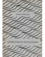 Kísérletek és tévelygések - Hannes Böhringer