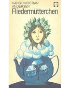 FliedermÜtterchen - Hans Christian Andersen