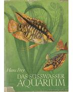 Das Süsswasser Aquarium - Hans Frey