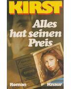 Alles hat seinen Preis - Hans Helmut Kirst