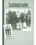 Szatmárcseke - Hanusz Ápád, Németh Péter, Takács Péter, Gottfried Barna, Páll István, Szabó Sarolta