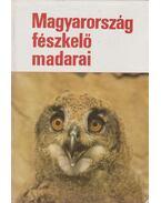 Magyarország fészkelő madarai - Haraszthy László