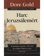 Harc Jeruzsálemért - Dore Gold