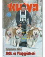 A Kutya LXX. évf. 2007/1 - Harcsás Márta (főszerk.)