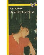 Az eltűnt klarinétos - Hare Cyril