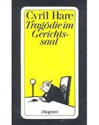 Tragödie im Gerichtssaal - Hare Cyril