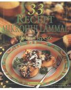 33 recept mikrohullámmal lépésről lépésre - Hargitai György
