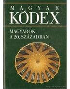 Magyarok a 20. században (Magyar kódex 6.) - Hargitai György, Stemler Gyula