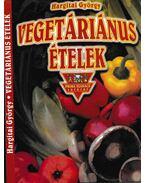 Vegetáriánus ételek - Hargitai György