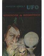 UFO Szenzációk és bizonyítékok - Hargitai Károly