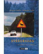 Svédország (dedikált) - Hargitai Miklós, Vizmathy Csilla