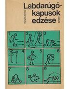 Labdarúgó-kapusok edzése - Hargitay György