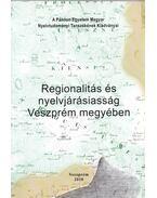 Regionalitás és nyelvjárásiasság Veszprém megyében - Hári Gyula, H. Tóth Tibor