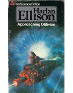 Approaching Oblivion - Harlan Ellison