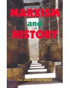 Marxism and History - HARMAN, CHRIS
