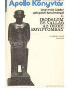 Irodalom és vallás az ókori Egyiptomban - Harmatta János