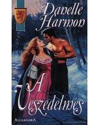 A Veszedelmes - Harmon, Danelle