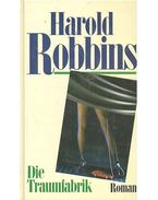 Die Traumfabrik - Harold Robbins