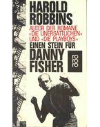 Einen Stein für Danny Fisher - Harold Robbins