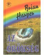 Az örökség - Harper, Brian