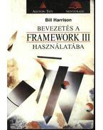 Bevezetés a Framework III használatába - Harrison, Bill