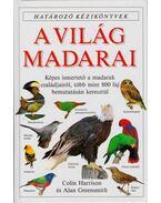 A világ madarai - Harrison, Colin, Greensmith, Alan