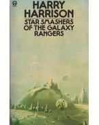 Star Smashers of the Galaxy Rangers - Harrison, Harry