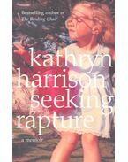 Seeking Rapture - HARRISON, KATHRYN
