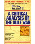 On Strategy: A Critical Analysis of The Gulf War - Harry G. Summers