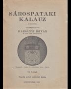 Sárospataki kalauz. (49 képpel.) - Harsányi István