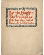 Hagia Sophia (dedikált) - Harsányi Lajos