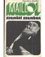 Maillol - Harsányi Zoltán