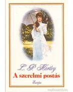 A szerelmi postás - HARTLEY, L.P.