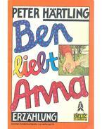 Ben liebt Anna - Hartling, Peter