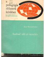 Szabad idő és nevelés - Hassenforder, Jean