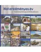 Hat eredményes év a fejlesztéspolitikában