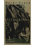 Intra Muros (dedikált) - Határ Győző