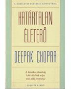 Határtalan életerő - Deepak Chopra