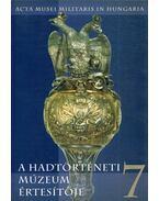 A Hadtörténeti Múzeum értesítője 7. - Hausner Gábor