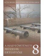 A Hadtörténeti Múzeum értesítője 8. - Hausner Gábor